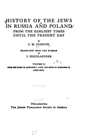 History of the Jews in Russia and Poland: From the death of Alexander I, until the death of Alexander III