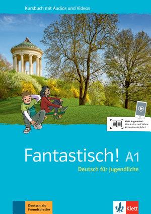 Fantastisch A1  Kursbuch mit Audios und Videos