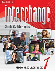 Interchange Level 1 Video Resource Book PDF