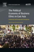 The Political Economy of Business Ethics in East Asia PDF