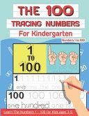The 100 Tracing Numbers For Kindergarten