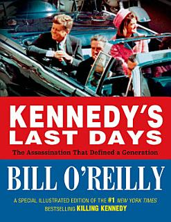 Kennedy s Last Days Book