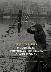 Memoirs of Victorian Working-Class Women: The Hard Way Up