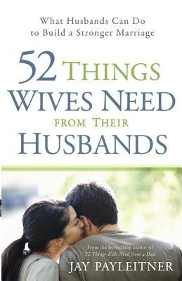 52 Things Wives Need from Their Husbands PDF