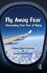 Fly Away Fear Book PDF