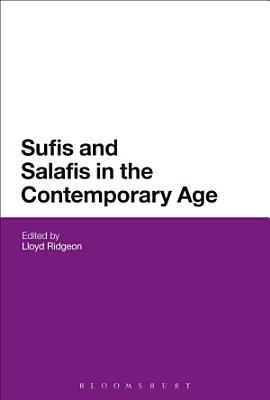 Sufis and Salafis in the Contemporary Age PDF