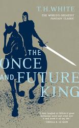 The Once And Future King Book PDF