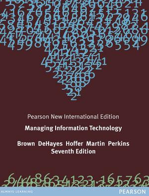 Managing Information Technology  Pearson New International Edition
