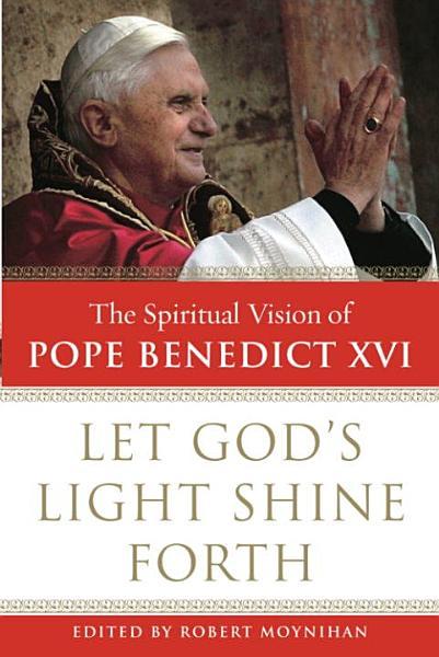 Download Let God s Light Shine Forth Book