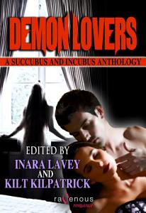 Demon Lovers  A Succubus and Incubus Anthology PDF