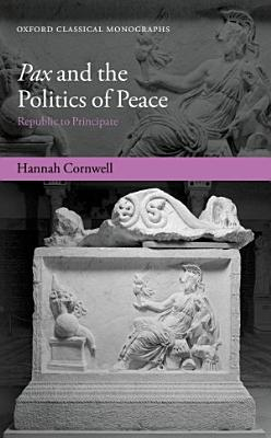 Pax and the Politics of Peace