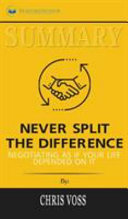 Summary of Never Split the Difference PDF