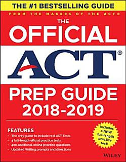The Official ACT Prep Guide  2018 19 Edition  Book   Bonus Online Content  Book