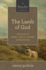 The Lamb of God (A 10-week Bible Study)
