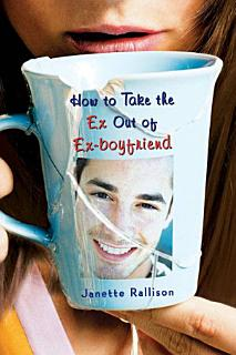 How to Take the Ex Out of Ex Boyfriend Book