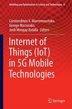 Internet of Things  IoT  in 5G Mobile Technologies PDF