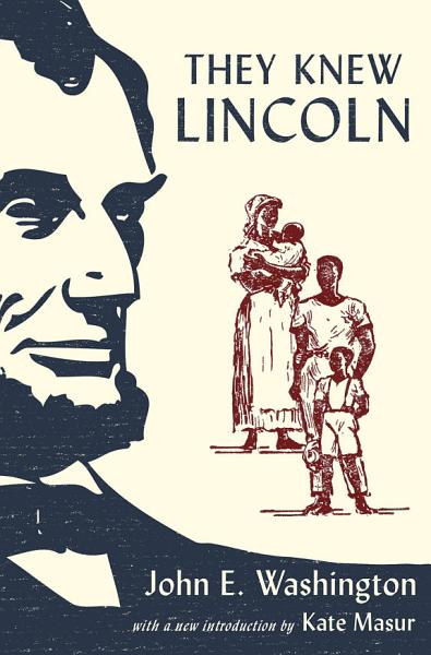 They Knew Lincoln