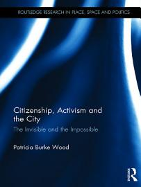 Citizenship  Activism And The City