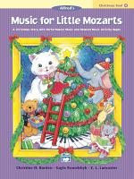 Music for Little Mozarts  Christmas Fun Book 4 PDF