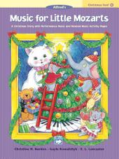 Music for Little Mozarts: Christmas Fun Book 4