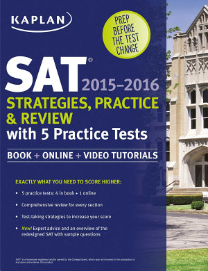 Kaplan SAT Strategies  Practice  and Review 2015 2016 with 5 Practice Tests PDF