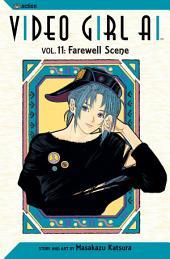 Video Girl Ai, Vol. 11: Farewell Scene