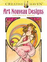 Creative Haven Art Nouveau Designs Coloring Book PDF