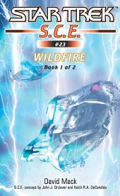 Wildfire: Book 1