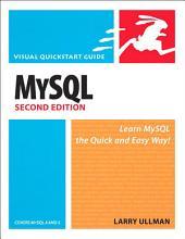 MySQL, Second Edition: Visual QuickStart Guide, Edition 2