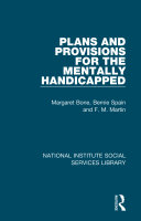 Plans and Provisions for the Mentally Handicapped