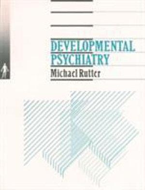 Developmental Psychiatry