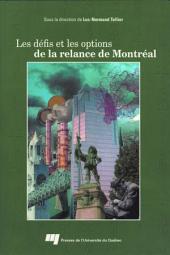 Les Défis et les Options de la Relance de Montréal
