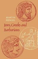 Jews  Greeks and Barbarians