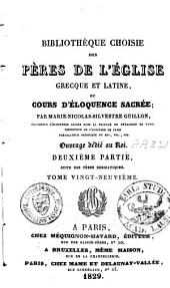 Bibliothèque choisie des pères de l'église grecque et latine: Volume29