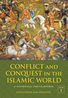 Conflict and Conquest in the Islamic World PDF