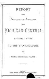 Report of the President and Directors of the Michigan Central Railroad Company to the Stockholders
