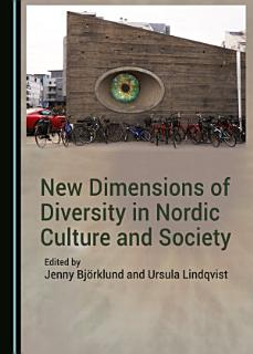 New Dimensions of Diversity in Nordic Culture and Society Book
