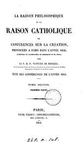 La raison philosophique et la raison catholique, conférences
