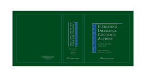 Practitioner s Guide to Litigating Insurance Coverage Actions