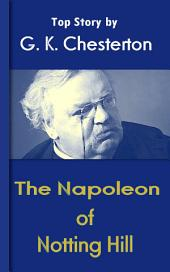 The Napoleon of Notting Hill: Chesterton Top Collection