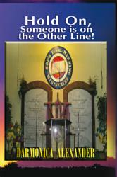Hold On Someone Is On The Other Line  Book PDF