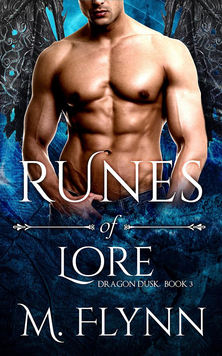 Runes of Lore: Dragon Dusk Book 3 (Dragon Shifter Romance)