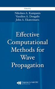 Effective Computational Methods for Wave Propagation