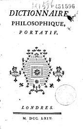Dictionnaire philosophique portatif [par Voltaire]