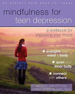 Mindfulness for Teen Depression Book
