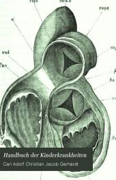 Handbuch der Kinderkrankheiten: Bd., 1. Abth. Die Krankheiten der Kreislaufsorgane