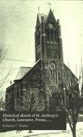 Historical Sketch of St  Anthony s Church  Lancaster  Penna   1870 1895 PDF