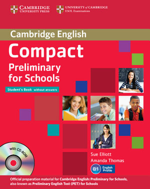 Compact Preliminary for Schools Student s Pack