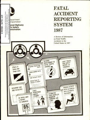 Fatal Accident Reporting System. Annual Report 1987