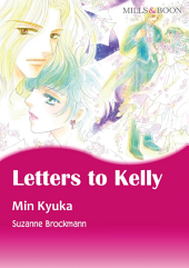 LETTERS TO KELLY: Mills & Boon Comics